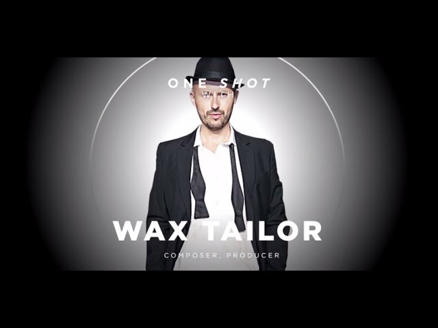 One Shot With WaxTailor