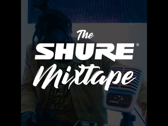 The Shure Mixtape - Proxxy (Episode 5)