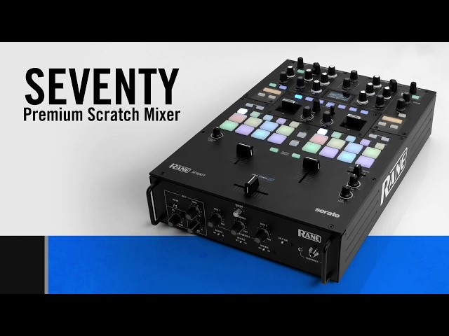 Introducting RANE SEVENTY - Your New Battle Companion