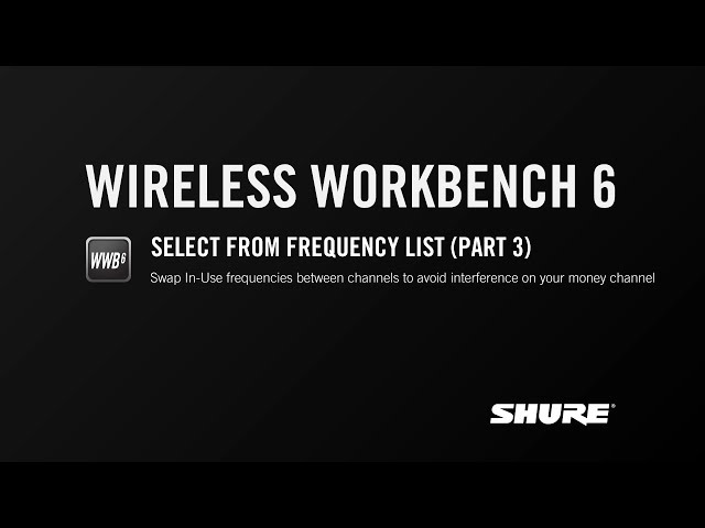 Shure WWB6: Select from Frequency List (Part 3)