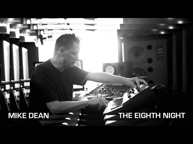 Mike Dean | The Eighth Night | Moog Grandmother