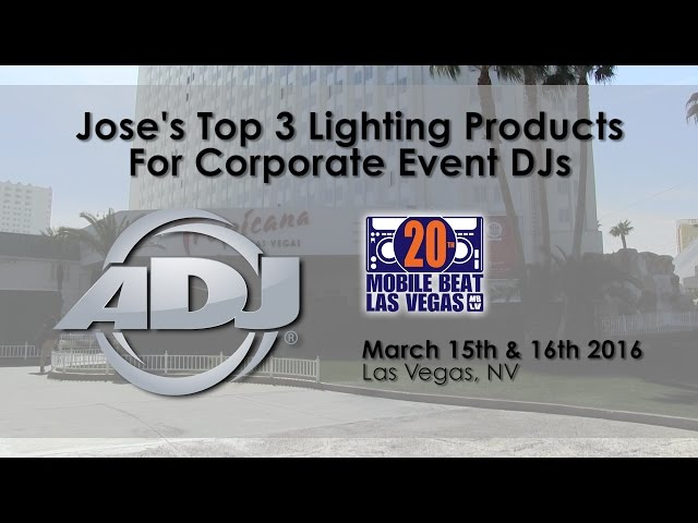 ADJ @ MBLV20 - Jose's Top 3 Products for Corporate Event DJs