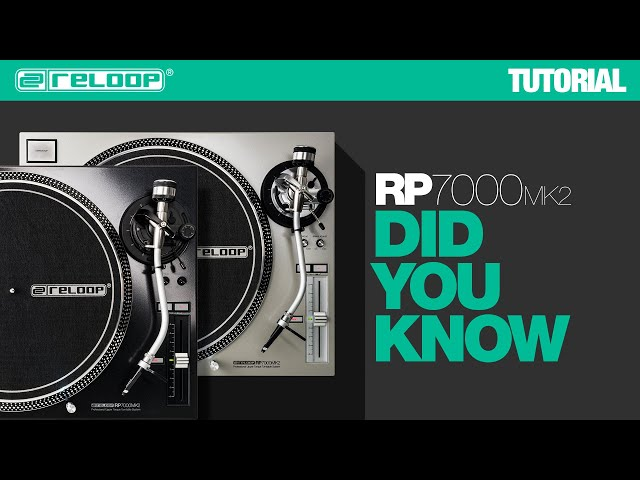 Reloop RP-7000 MK2 NextGen Turntable - Did You Know? (Tutorial)