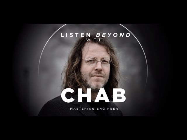 Listen Beyond with Chab
