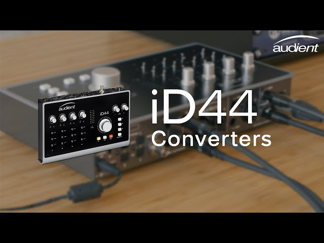 Audient iD44 Features - High Performance Converters
