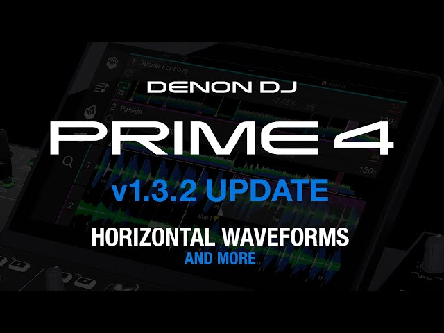 Firmware Overview: PRIME 4 v1.3.2 (Horizontal Waveforms, Jog Sensitivity, BPM Improvement + More)