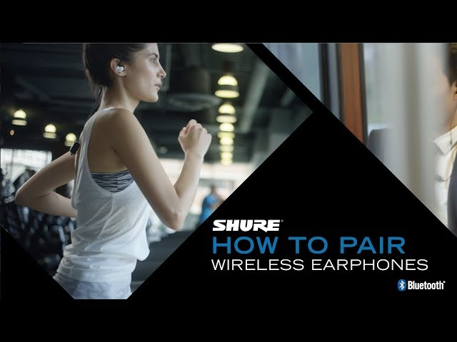 Shure Wireless Earphones - How to Pair