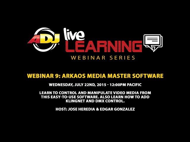 ADJ Live Learning Webinar #9: Arkaos Media Master Software