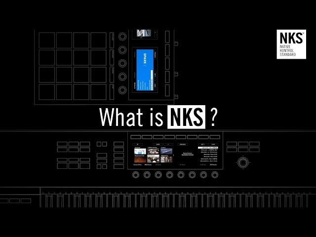What is NKS? | Native Instruments