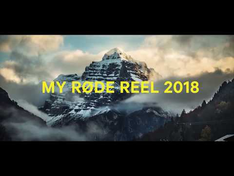 My RØDE Reel 2018 - Open Now!