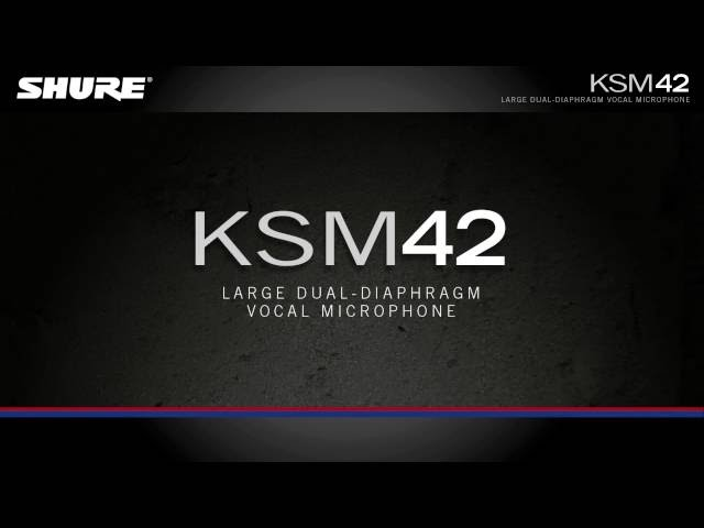 Shure KSM42 Large Dual-Diaphragm Vocal Microphone Product Overview