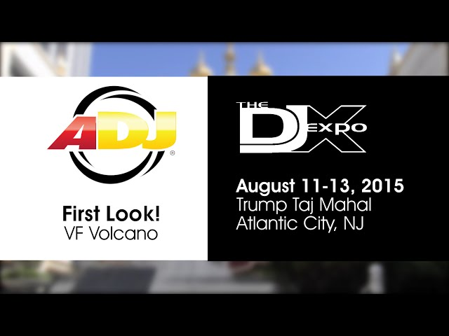 First Look! ADJ VF Volcano - DJ Expo 2015