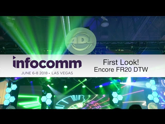 "ADJ ""First Look"" - Encore FR20 DTW"