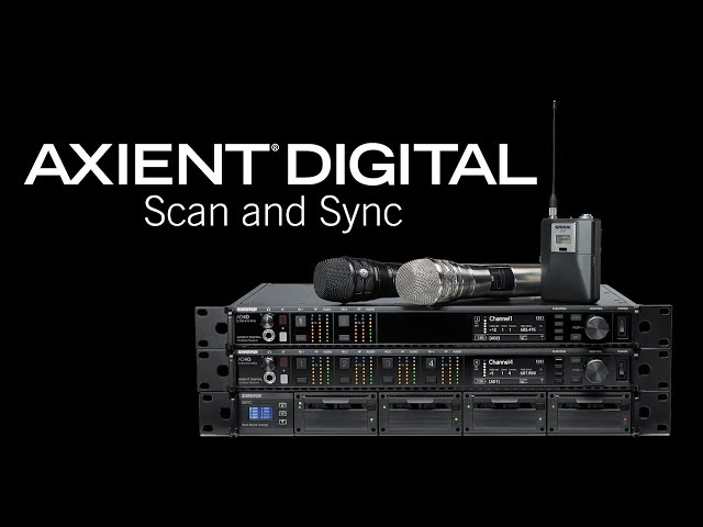 Shure Axient Digital Training - Scan & Sync