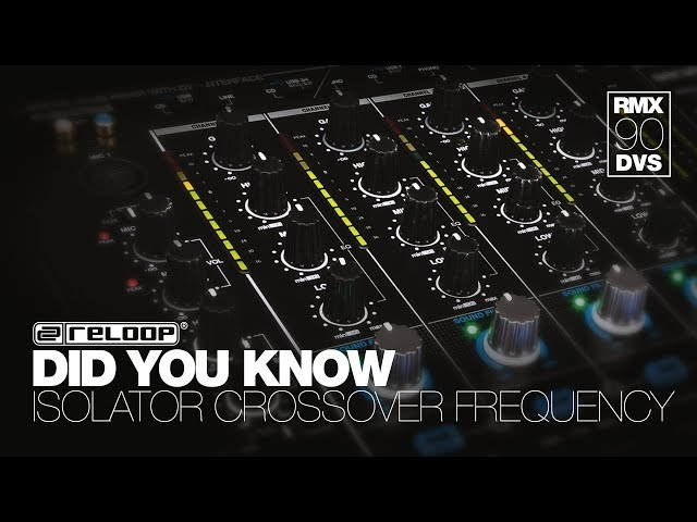 Reloop RMX-90 DVS DJ Club Mixer - Isolator Crossover Frequency Adjustment - Did You Know? (Tutorial)