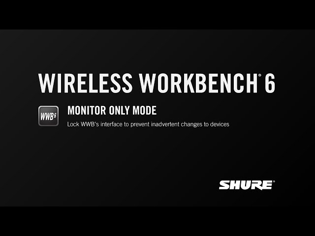 Shure WWB6: Monitor Only Mode
