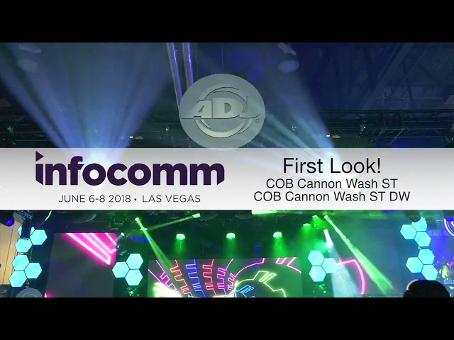 "ADJ ""First Look"" COB Cannon Wash ST & COB Cannon Wash ST DW at InfoComm 2018"