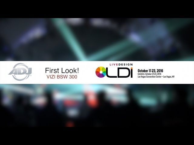 ADJ First Look! Vizi BSW 300