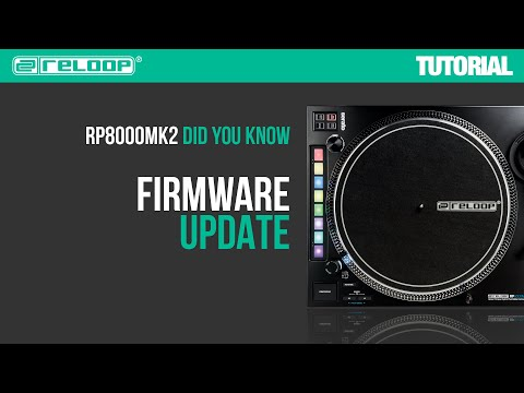 Reloop RP-8000 MK2 -  How to update the Firmware? Did You Know? (Tutorial)