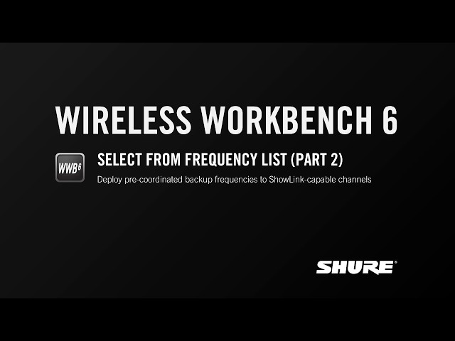 Shure WWB6: Select from Frequency List (Part 2)