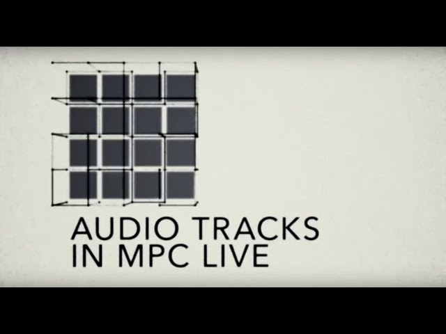 MPC Lounge: Audio Tracks