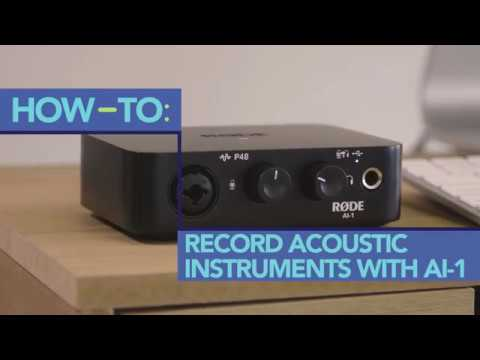 How to Record Acoustic Instruments with the RØDE AI-1