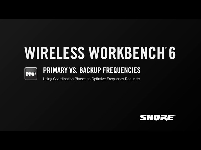 Shure WWB6: Primary vs. Backup Frequencies
