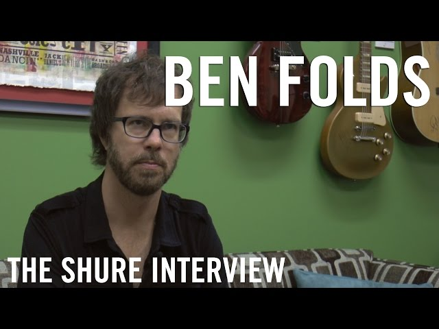 Ben Folds - The Shure Interview