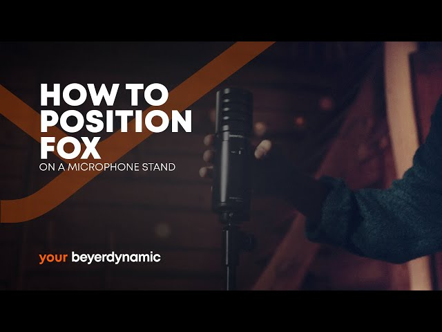 beyerdynamic | How to position FOX - On a Microphone Stand