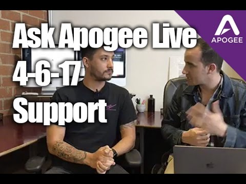 Ask Apogee Live 4-6-17 -Support
