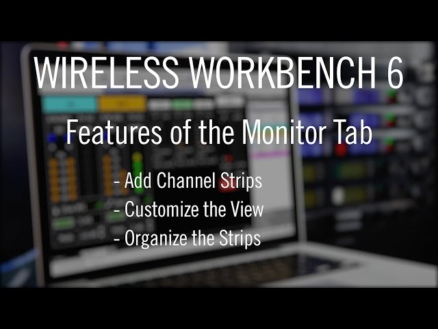 Shure Wireless Workbench 6 - Monitor Tab