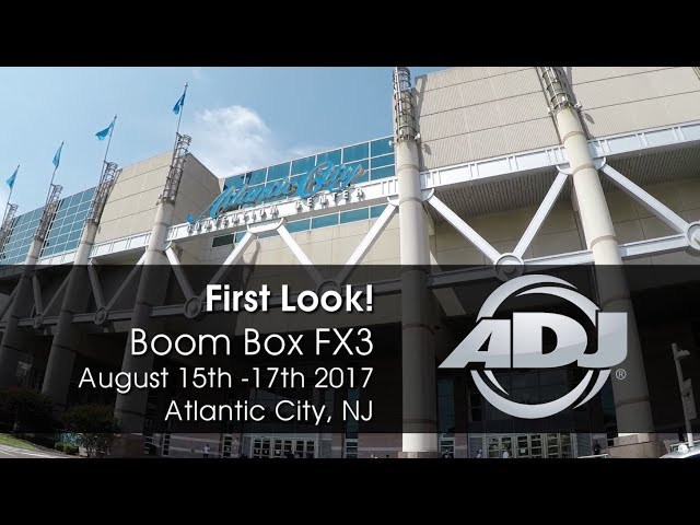 "ADJ Boom Box FX3 ""First Look!"" DJ Expo 2017"