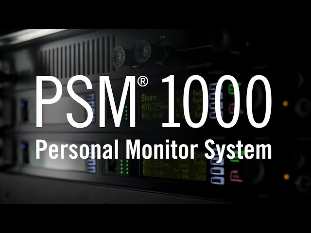 Shure PSM® 1000 | Personal Monitor System
