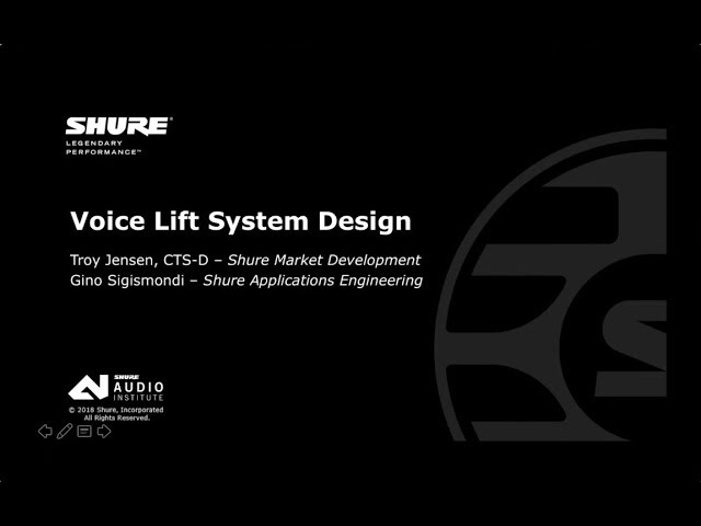 Shure Webinar: Voice Lift System Design