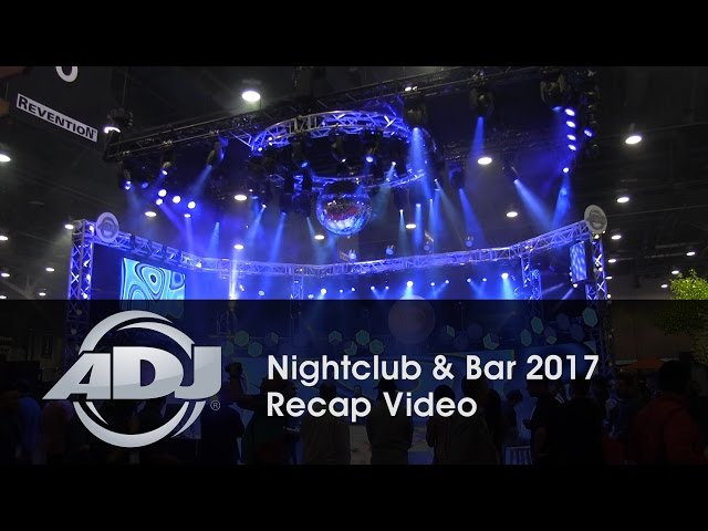 ADJ - Nightclub & Bar 2017 Recap