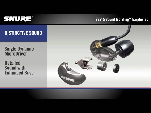 Shure SE215 Sound Isolating™ Earphones Product Overview