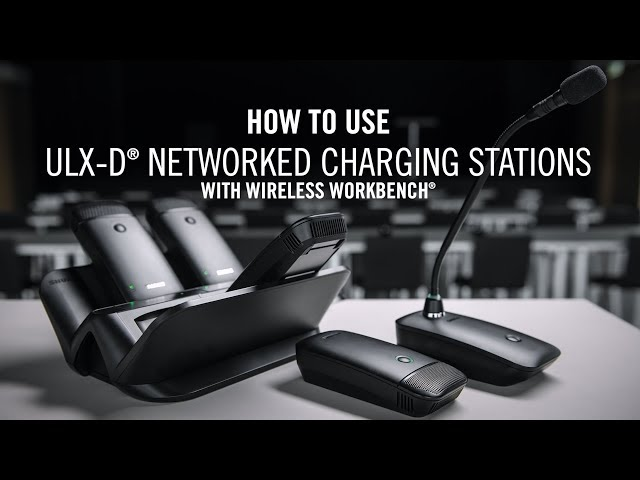 How to use ULX-D Networked Charging Stations with WWB