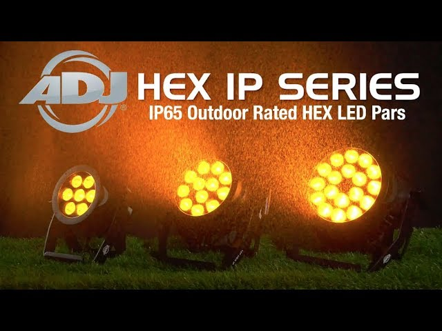 ADJ HEX IP Series - 7P HEX IP, 12P HEX IP & 18P HEX IP