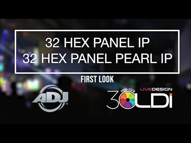 "ADJ ""First Look"" - 32 Hex Panel IP"