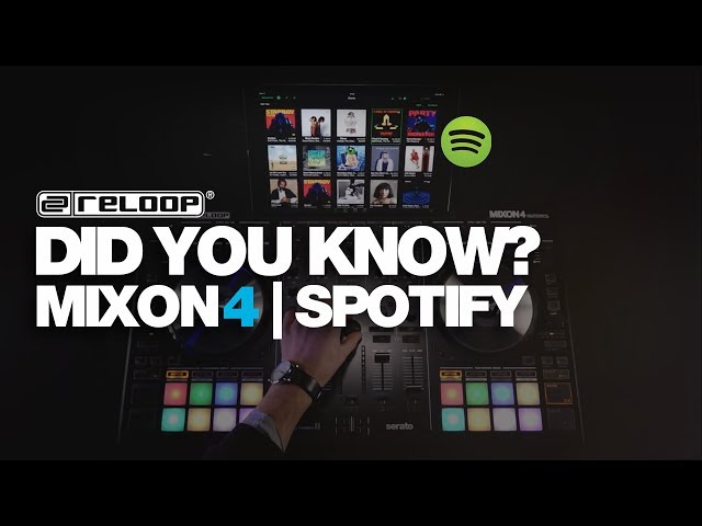 Did you know? Loading tracks from Spotify on Reloop MIXON 4.