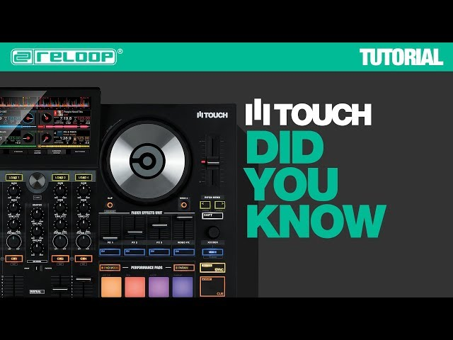 Reloop TOUCH Touchscreen Controller - Did You Know? (Tutorial)