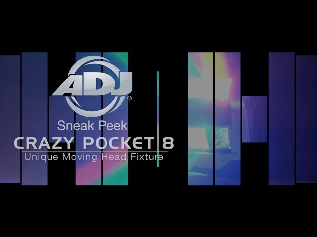 ADJ Crazy Pocket 8 Sneak Peek