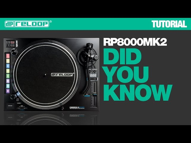 Reloop RP-8000 MK2 Turntable Instrument - Did You Know? (Tutorial)