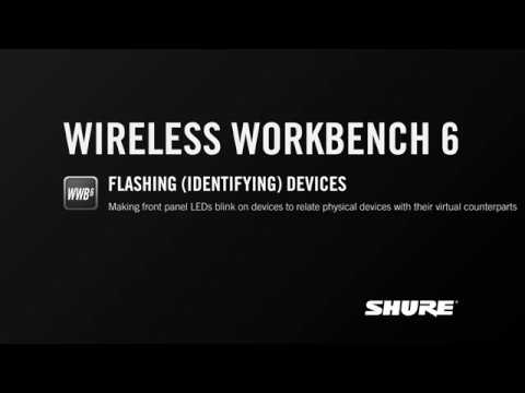 Shure Wireless Workbench 6: Flashing (Identifying) Devices