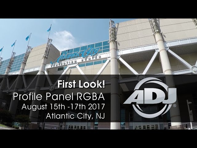 "ADJ Profile Panel RGBA ""First Look!"" DJ Expo 2017"