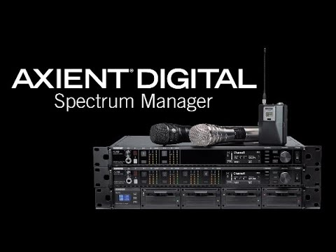 Shure Axient Digital Training – Spectrum Manager