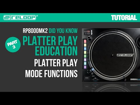 Reloop RP-8000 MK2 Platter Play Education - Mode Functions (Part 3) - Did You Know? (Tutorial)