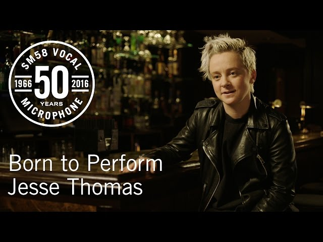 Born to Perform: Jesse Thomas & the Shure SM58