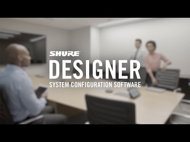 Shure Designer System Configuration Software Upgrade