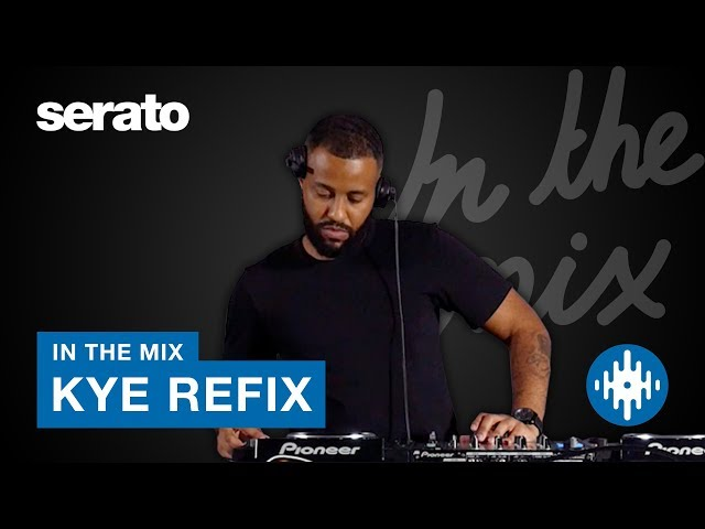 Kye Refix | In the Mix | House & Tech House